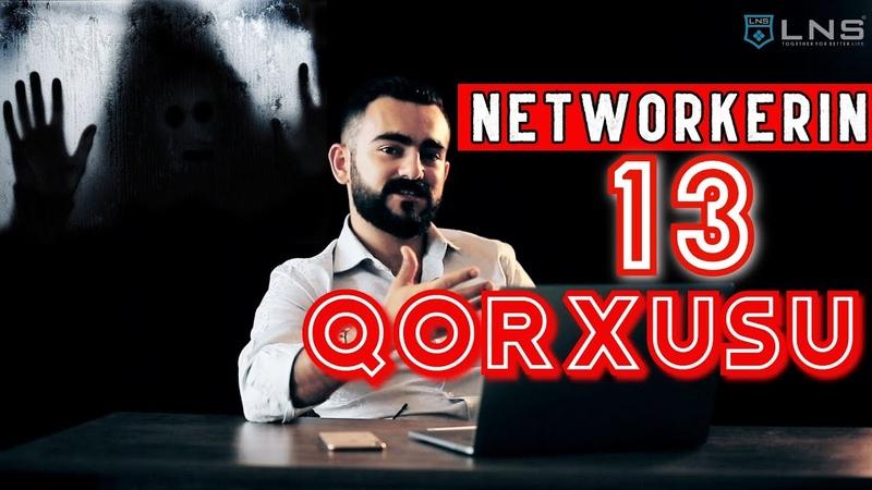 Networkerin 13 Qorxusu Togrul Hasanzade LNS Baku