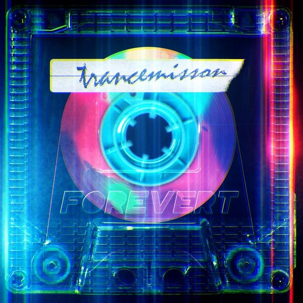 FOREVERT - TRANCEMISSON [2019]
