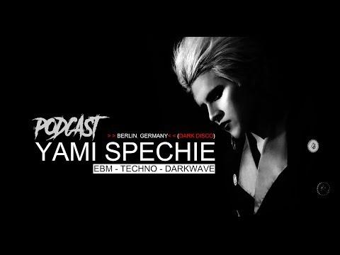 YAMI SPECHIE - EBM,TECHNO, DARKWAVE