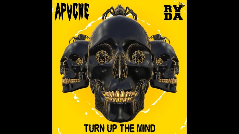 APACHE💀 Turn Up The Mind Feat RADA Promo Video