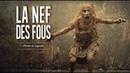 OLIVIER DE SAGAZAN - La Nef des Fous (VOST)