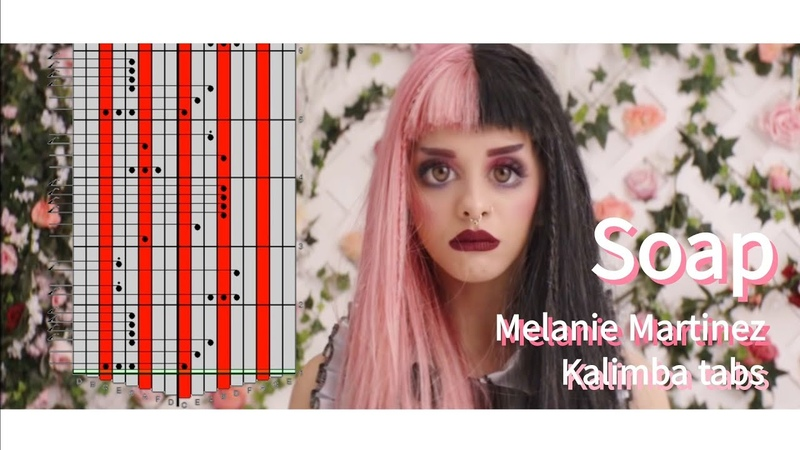 [Kalimba tabs]Melanie Martinez - Soap(Kalimba arranged by Fish The Musician)