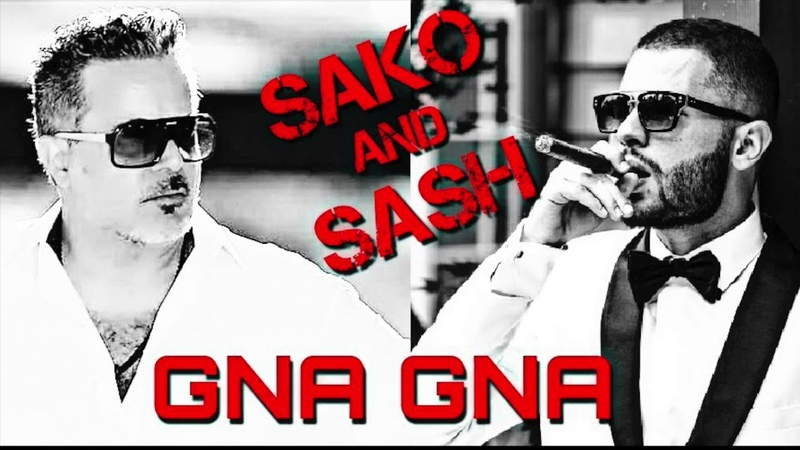 SAKO AND SASH - GNA GNA (Official Audio)
