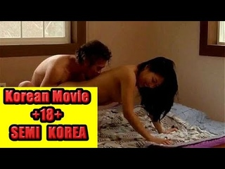 Film semi korea 18+ | Hot film korea 2020 | Korean Movies +18 | Sex Porno |  FULL MOVIE HD