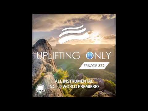 Ori Uplift Uplifting Only 372 March 26 2020 All Instrumental
