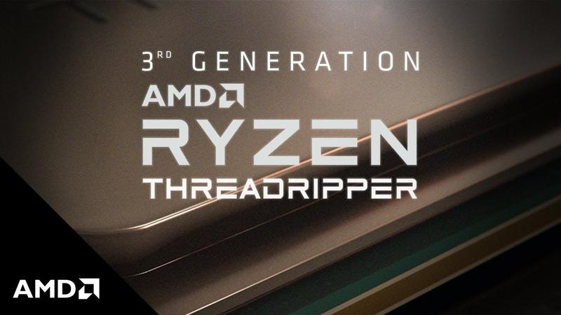 3rd Gen AMD Ryzen Threadripper Coming Soon