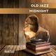 Hank Soul - Old Jazz Midnight