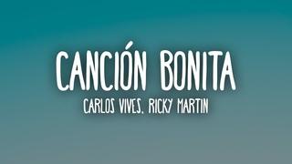 Carlos Vives, Ricky Martin - Cancin Bonita (Letra/Lyrics)