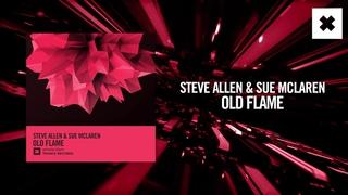 Steve Allen & Sue McLaren - Old Flame [FULL](Amsterdam Trance)