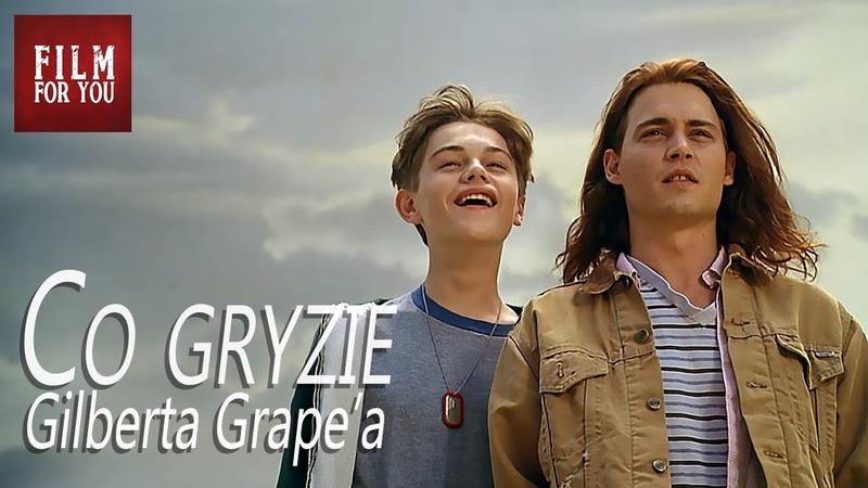 Co gryzie Gilberta Grape'a 1993 Johnny Depp i Leonardo DiCaprio Full HD Cały film Lektor PL