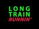 Long Train Runnin Doobie Brothers Ben Liebrand Remix