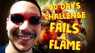 30 Days Dota 2 Challenge - Fails & Flame