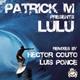 Patrick M - LULU