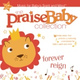 The Praise Baby Collection - All Night, All Day/Jesus Loves Me Medley