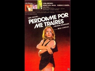 Прости меня за предательство _ Perdoa-me Por Me Traires (1980) Бразилия