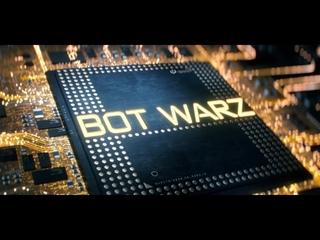 Бот Війни   Войны   Bot Warz - Official Teaser (New 2022) Robots Android Cyborgs Machines Terminators Replicants Droids K-Tron