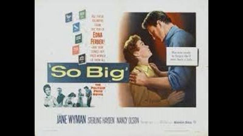 So Big 1953 Jane Wyman Sterling Hayden Steve Forrest