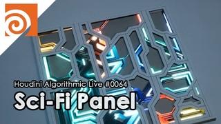 Houdini Algorithmic Live #064 - Sci-Fi Panel
