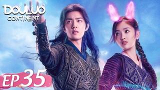 ENG SUB [Douluo Continent 斗罗大陆] EP35 | Starring: Xiao Zhan Wu Xuanyi
