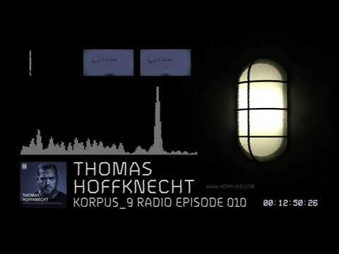 Korpus 9 Radio Episode 010 Thomas Hoffknecht