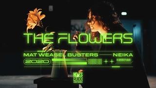 MAT WEASEL & NEIKA - The Flowers (Official Video)