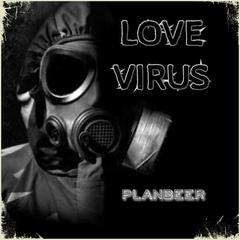 LOVE VIRUS --- Drum & Bass Mix ( от PLANBEERa )
