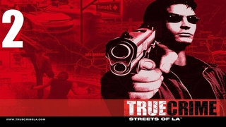 True Crime: Streets of LA - Часть 2