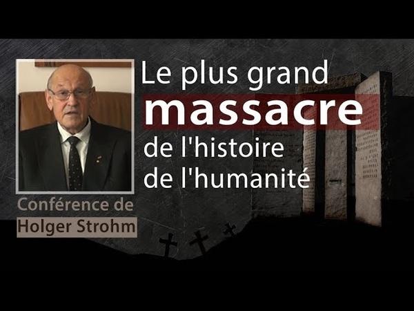 Le plus grand massacre de l'histoire de l'humanité