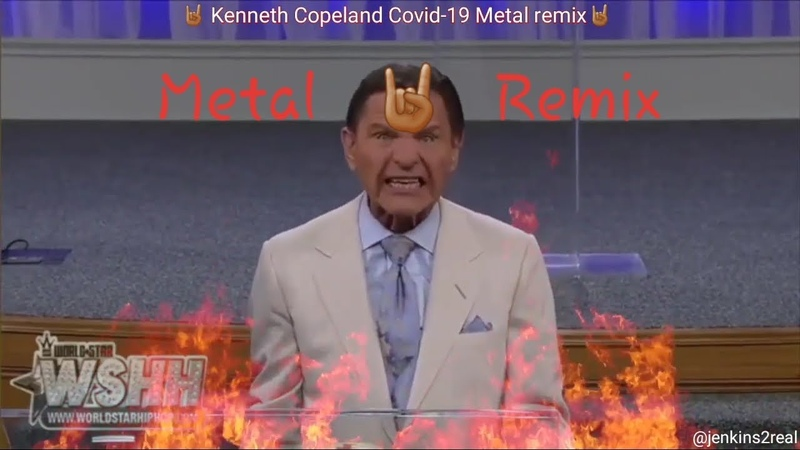 Kenneth Copeland COVID-19 Metal Remix 🤘🏽