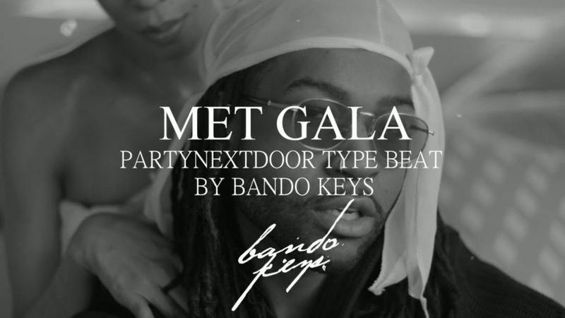 FREE Met Gala PARTYNEXTDOOR x Bryson Tiler 2020 Type Beat Rnb Instrumental prod Bando Keys