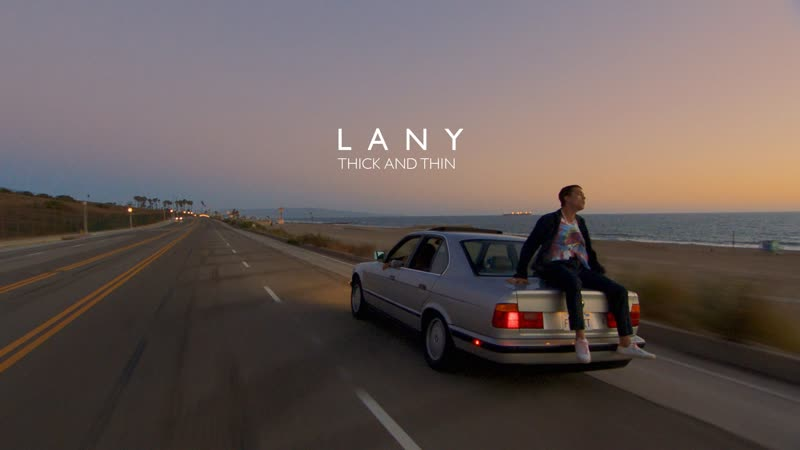 LANY Thick and Thin