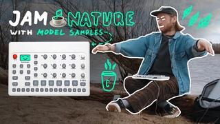 🌲 JAM NATURE with Elektron Model Samples 🙂 Lo-Fi House